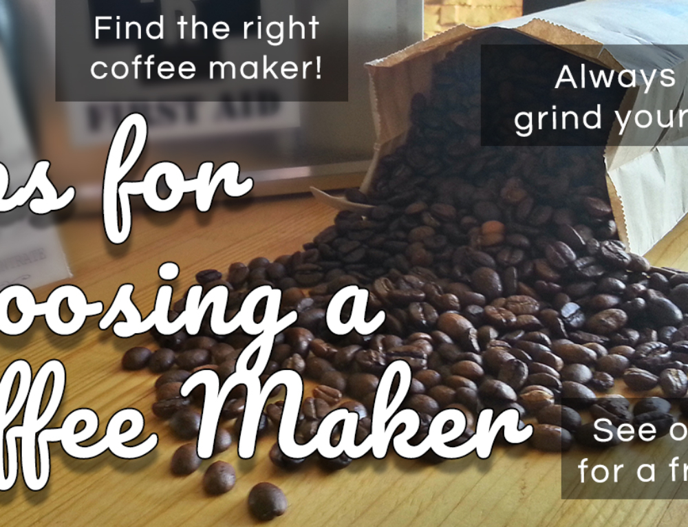 Tips for Choosing a Coffee Maker